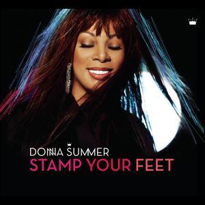 Stamp Your Feet 2008 Donna Summer