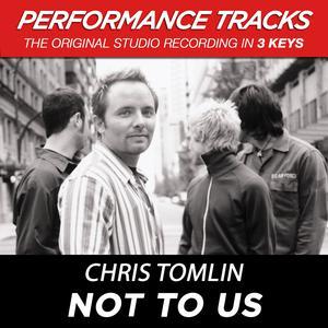 Not To Us 2002 Chris Tomlin