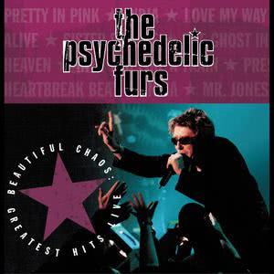 Beautiful Chaos: Greatest Hits Live 2001 The Psychedelic Furs
