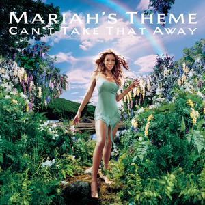 Can't Take That Away (Mariah's Theme) 2000 Mariah Carey