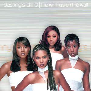 The Writing's On The Wall 1999 Destiny's Child