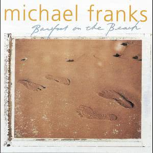 Barefoot On The Beach 1999 Michael Franks