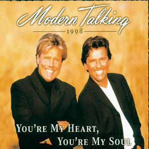 You' re My Heart, You' re My Soul 1993 Modern Talking