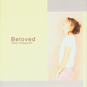 Beloved 2004 小林明子