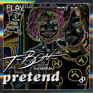 Pretend (feat. Mathias)