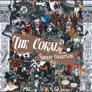 Singles Collection 2008 The Coral