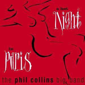 A Hot Night In Paris 2004 Phil Collins