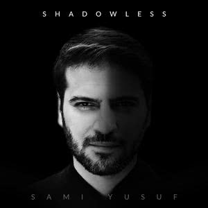 Shadowless 2018 Sami Yusuf