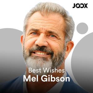 Best Wishes Mel Gibson
