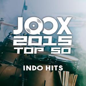 JOOX 2015 TOP 50 Indo Hits