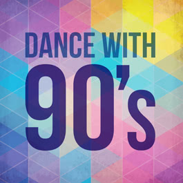 Dance with 90's