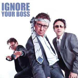 Ignore Your Boss