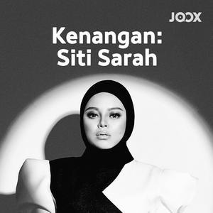 Kenangan: Siti Sarah