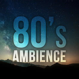 80's Ambience