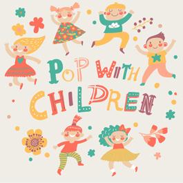 Pop with Children