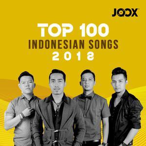 JOOX 2018 Indonesian Top 100 Songs