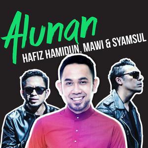 Alunan Hafiz, Mawi & Syamsul
