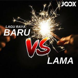 Lagu Raya Baru vs Lama