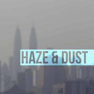 Haze & Dust
