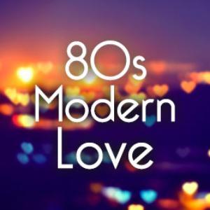 80s Modern Love