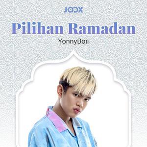 Pilihan Ramadan YonnyBoii