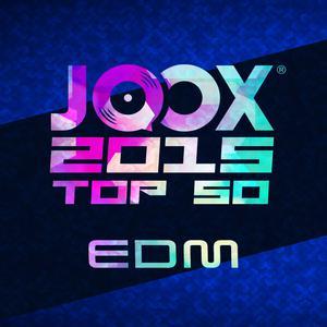 JOOX 2015 TOP 50 EDM Hits