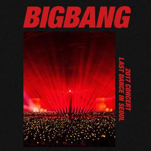 BIGBANG 2017 Concert Last Dance