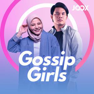Gossip Girls? Yes We Are!