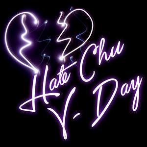Hate Chu V-Day