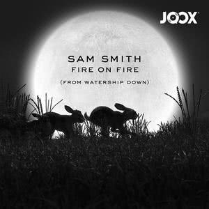 Fire on Fire by Sam Smith
