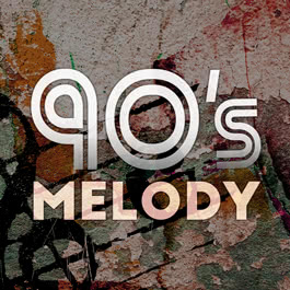 90's Melody