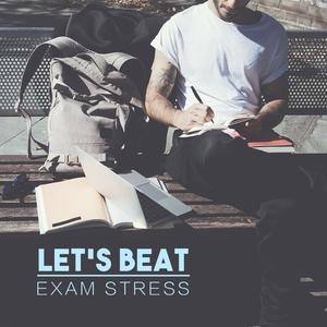 Let's Beat Exam Stress