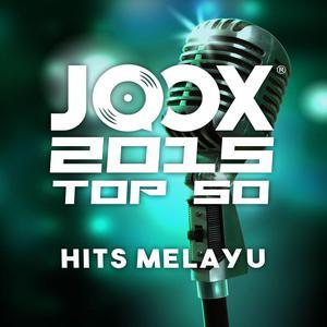 JOOX 2015 TOP 50 Malay Hits