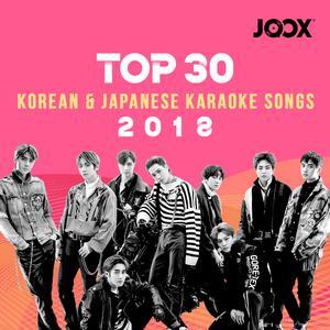 JOOX 2018 Top 30 Korean & Japanese Karaoke Songs
