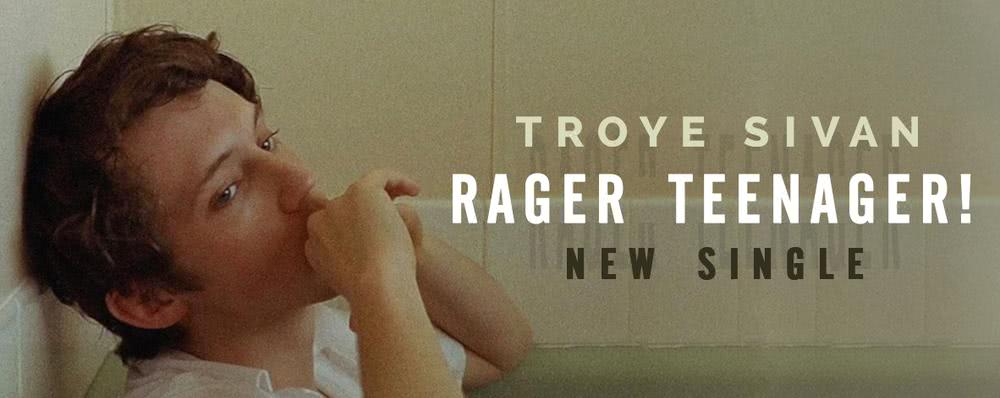Album : Rager teenager! - Troye Sivan