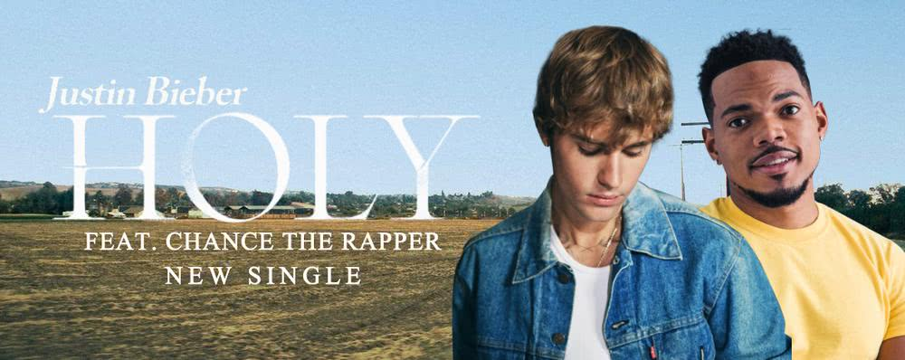 Single : Holy -  Justin Bieber, Chance The Rapper
