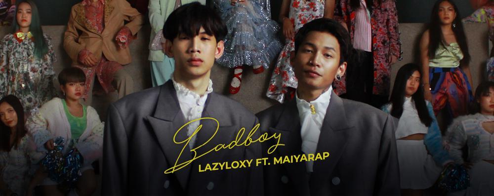 Single : BADBOY - LAZYLOXY