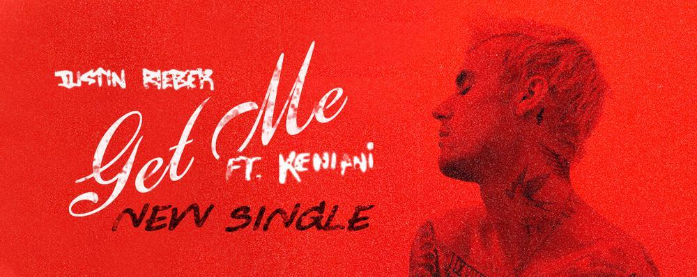 Single : Get Me - Justin Bieber