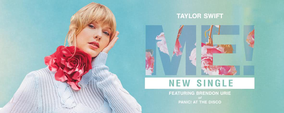 เพลย์ลิสต์ Single : ME! (feat. Brendon Urie ) - Taylor Swift