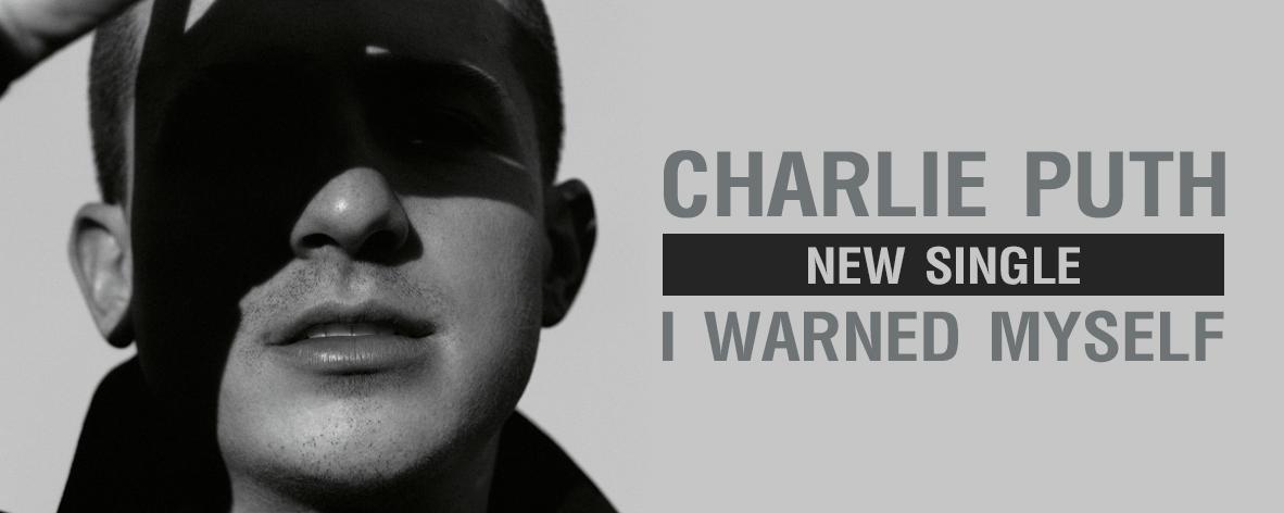 อัลบั้มเพลง Single : I Warned Myself - Charlie Puth (S!)
