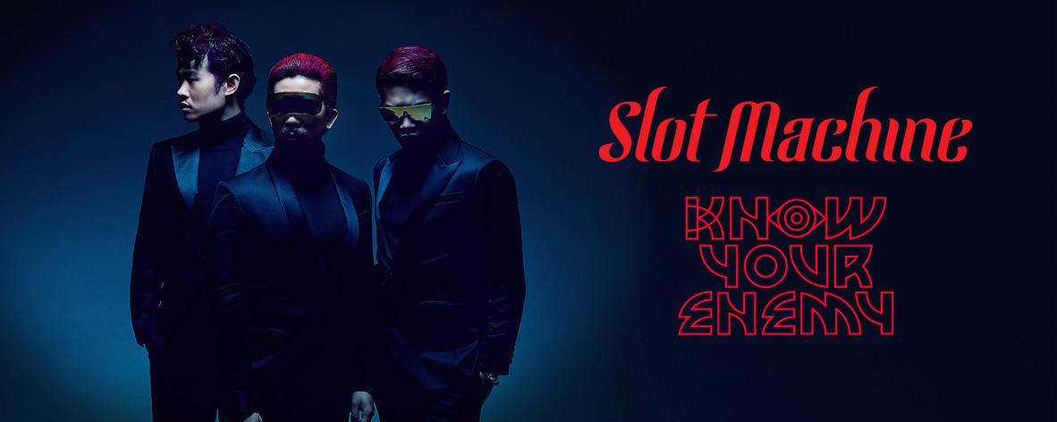 อัลบั้มเพลง Single : Know Your Enemy - Slot Machine (S!)