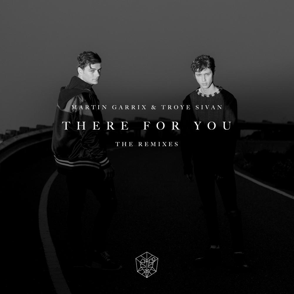 There For You (Bali Bandits Remix) 2017 Martin Garrix; Troye Sivan