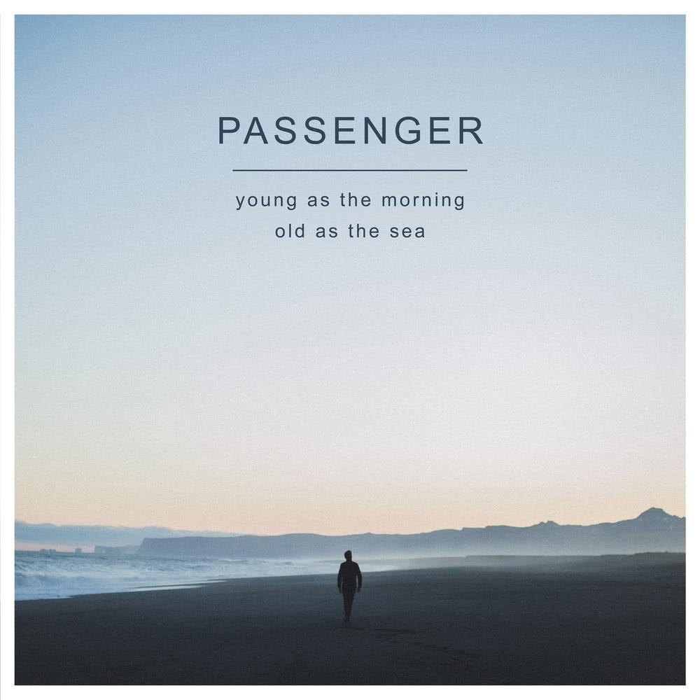 When We Were Young 2016 Passenger