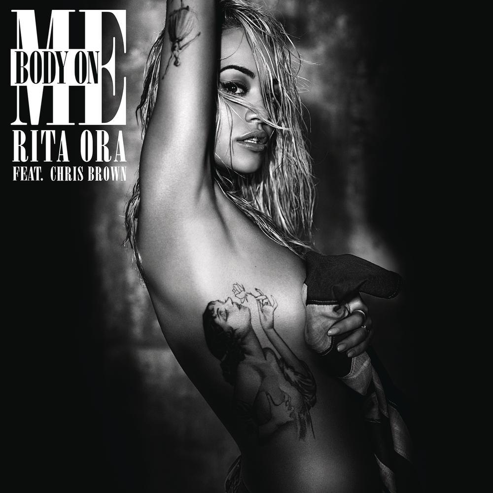 Body on Me 2015 Rita Ora; Chris Brown