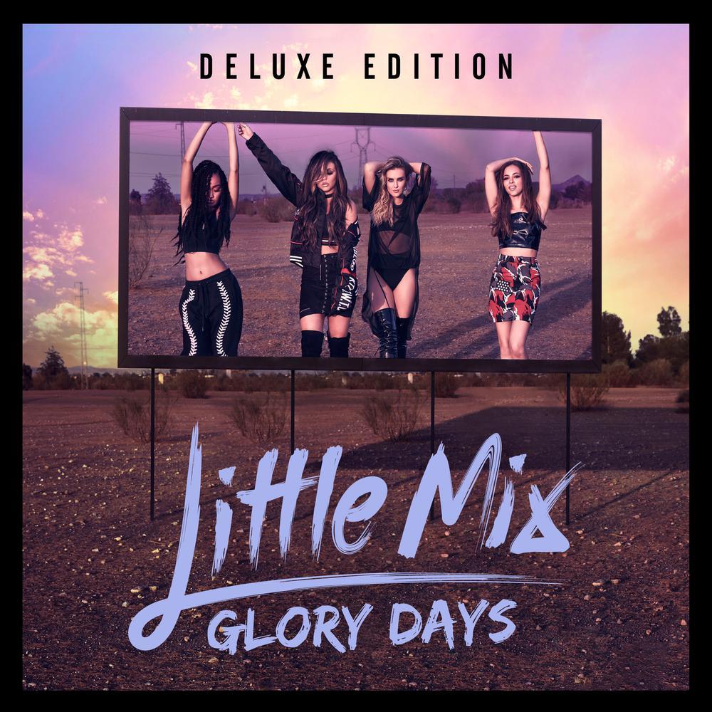 You Gotta Not 2016 Little Mix