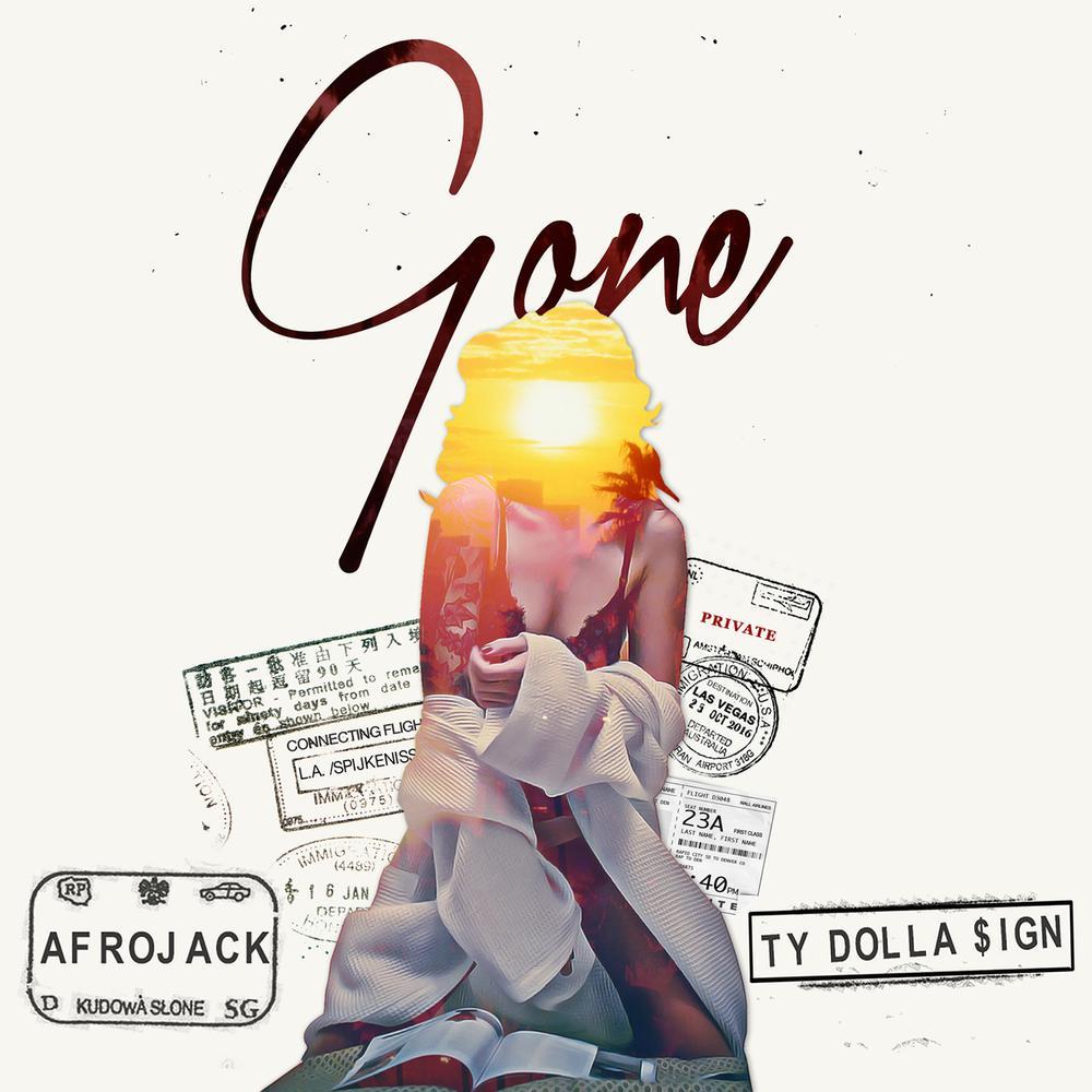 Gone 2016 Afrojack; Ty Dolla $ign