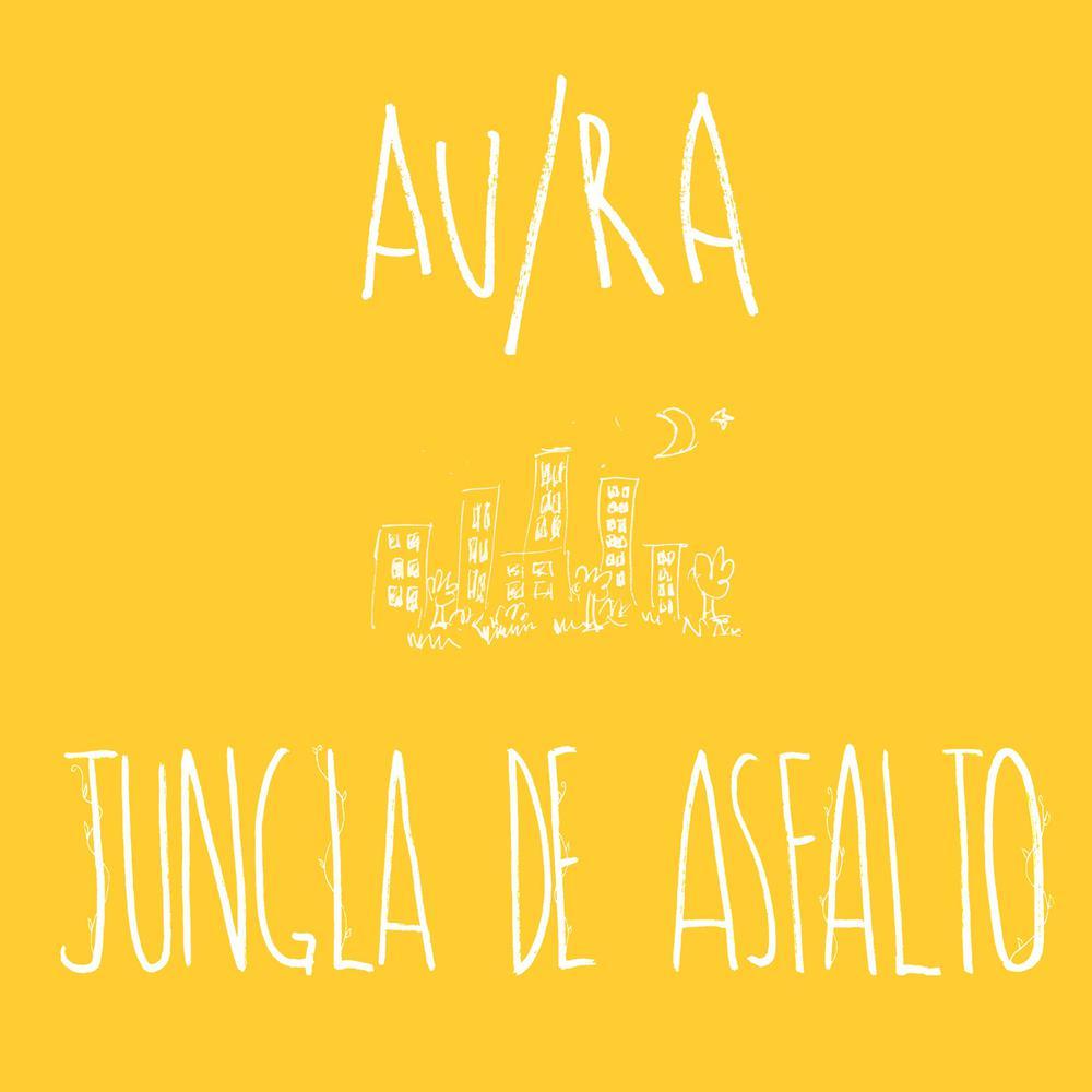Jungla de Asfalto (Acústica) 2017 Au/Ra