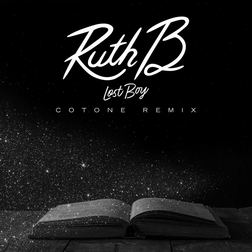 Lost Boy (Cotone Remix) 2016 Ruth B