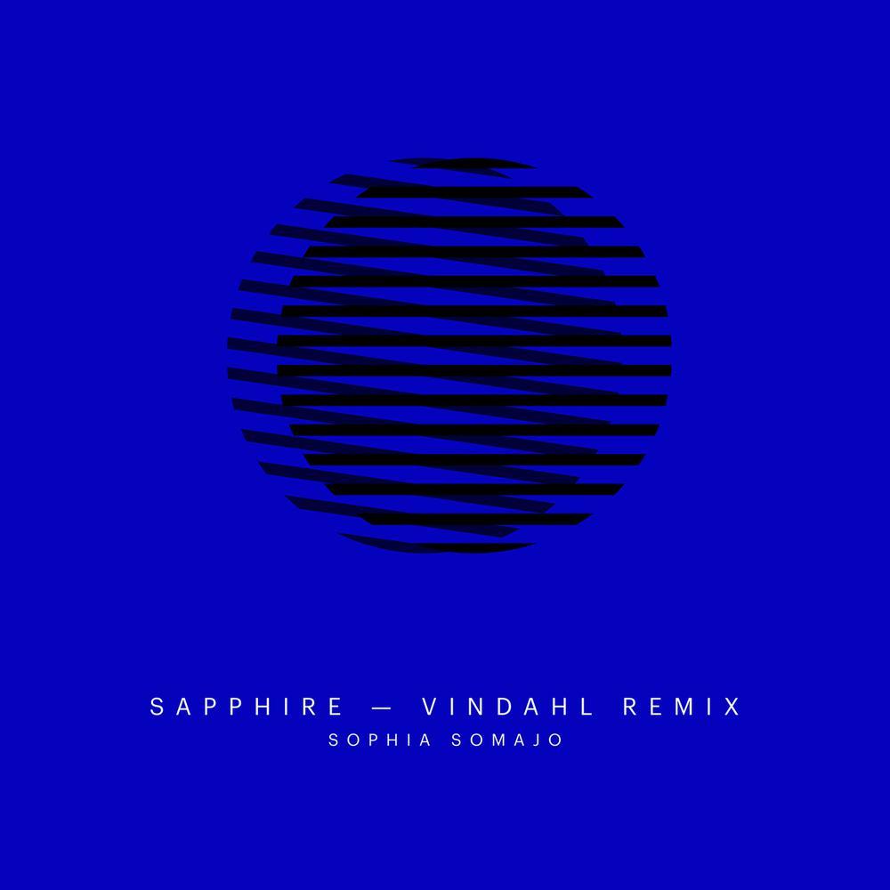 Sapphire (Vindahl Remix) 2016 Sophia Somajo