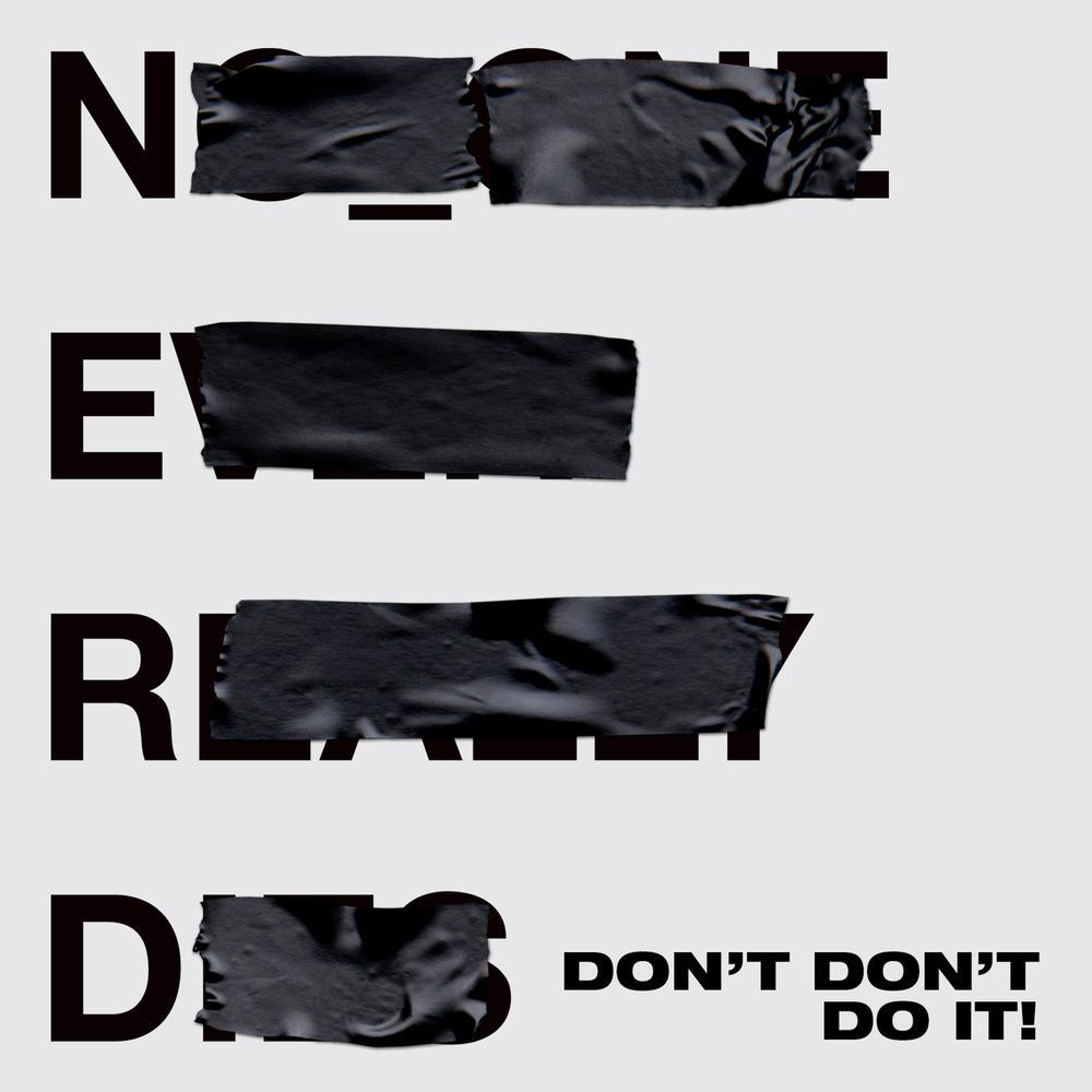 ฟังเพลงอัลบั้ม Don't Don't Do It!